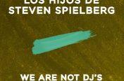"""'Los Hijos de Steven Spielberg (We Are Not Dj's Remix )' es el tercer single del próximo álbum de Victoria Ford, """"Grandes Éxitos, Mejores Remixes"""""""