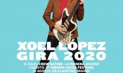 XOEL LÓPEZ  presenta su Gira de Verano