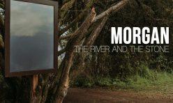 """MORGAN publicará su nuevo disco, """"The River and the Stone"""", el próximo 15 de Octubre 2021"""